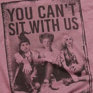 """Hocus Pocus """"You Can't Sit With Us"""" Graphic TShirt"""